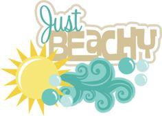 Just Beachy SVG scrapbook title beach svg files sun svg file cute svg cuts free svgs for cutting machines