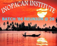 INOPACAN INSTITUTE: The homecoming of Batch 1986 is set on July 11 & 1...
