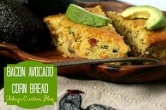 Bacon Avocado Cornbread via @TCreativeBlogs - this looks amazing!