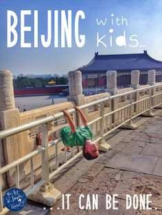 Beijing with kids: it can be done! #travel #china #beijing