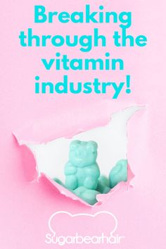 Vitamins that help your hair and nails grow? Sugar Bear is too good to be true.