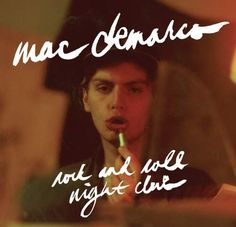 Mac DeMarco is the anti-thesis to your stereotypical singer/songwriter. One More Tear to Cry. Title: Rock and Roll Night Club. Rock and Roll Night Club. Mac Demarco Vinyl, Mac Demarco Albums, Rock And Roll, Like Mike, Pochette Album, Indie Pop, Popular Music, Night Club, Album Covers