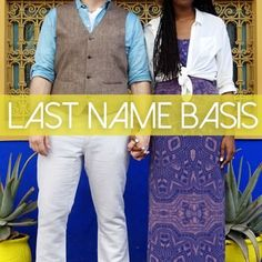 Last Name Basis. Comedy podcast hosted by Franchesca + Patrick an interracial married couple who talk politics, race, marriage, science, animals, odd stories from Florida, and a lot of other (endearing) random stuff.