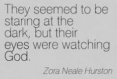 "Their Eyes Were Watching God Quotes Custom Zora Neale Hurston ""their Eyes Were Watching God"" 3  #ferguson"
