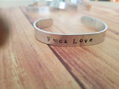 F<3ck Love Stamped Aluminum Cuff Bracelet Gift for Her Boho Chic Women Power Girl Power Inspirational Anti-Valentines Day Jewelry