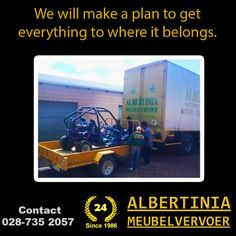 We will make sure that everything gets to where it belongs at the minimum cost to you. Albertinia Meubelvervoer is all about making it cost effective and getting your belonging to where they belong. #removals #storage #transport