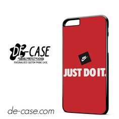Nike Just Do It DEAL-7852 Apple Phonecase Cover For Iphone 6/ 6S Plus