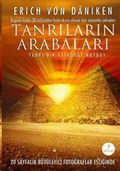 tanrilarin arabalari - erich von daniken - artemis yayinlari  http://www.idefix.com/kitap/tanrilarin-arabalari-erich-von-daniken/tanim.asp