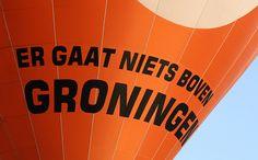 Er gaat niets boven Groningen.
