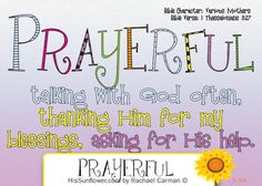 Character Quality: Prayerful Talking with God often, thanking Him for my… Character Traits For Kids, Character Qualities, Teaching Character, Character Development, Character Counts, Object Lessons, Bible Lessons, Kids Bulletin Boards, Prayers For Children