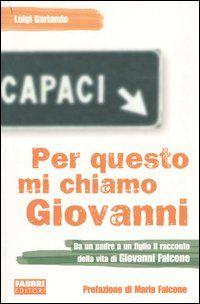 Luigi Garlando - Per questo mi chiamo Giovanni
