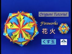 Fireworks Kusudama Tutorial 花火(くす玉)の作り方 - YouTube