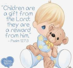 Children are a gift...