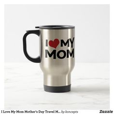 I Love My Mom Mother's Day Travel Mug  mothers day crafts for kids, mothers day preschool, mothers day cake, mothers day crafts for kids preschool,mothers day decor, mother's day entertaining, mother's day, mothers day,mothers day gift ideas, mother's day gifts, mothers day tshirts, mothers day tshirts gift ideas #momlife #mothersday #mother #motherhood #mothersdaygift #motherofthebride #tshirt #mothersdayidea #mugs
