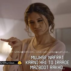 Attitude Quotes For Girls, Crazy Girl Quotes, Girl Attitude, Girly Quotes, Jennifer Winget Beyhadh, Maya Quotes, Motivational Picture Quotes, Gulzar Quotes, Zindagi Quotes