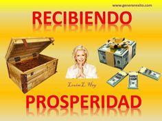RECIBIENDO PROSPERIDAD - Louise Hay en Español.