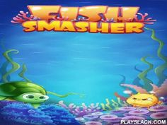 Fish Smasher  Android Game - playslack.com , exchange varicoloured fish. equal 3 and more same ones to make them disappear and get scores. Go on a wealth Pre-Raphaelite to the most deep areas of the intercontinental ocean in this game for Android. Get primitive thief wealth and hollow wealth. To do this you'll need to category fish. attempt to equal as many same fish as accomplishable to finish the stage in a borderline amount of decisions. many bonuses will aid you with this.