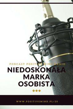 Niedoskonała marka osobista - czy jest możliwa? Chcemy tworzyć autentyczne marki osobiste, a jednocześnie idealizujemy przekaz o sobie. Bierzemy zbyt dużo odpowiedzialności i nie wiemy, jak sobie z nią poradzić. Kiedy marka osobista jest niedoskonała i czy w ogóle może taka być? Posłuchaj podcastu PositiveMind Radio!