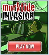 Murktide Invasion Developed for middle school and high school students, this online game gives your students the chance to learn important personal finance skills as they play and compete against fellow classmates.