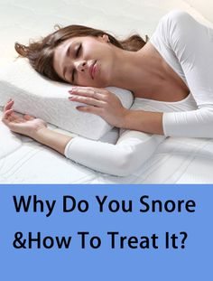 Do you have snoring problems?  Whether it's from a recent cold or a chronic problem, snoring can really disrupt sleep quality for the person snoring as well as those around them.