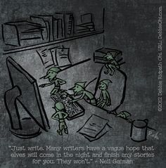 Illustrated my favourite Neil Gaiman quote for writers. :-) (and thanks to Neil for his permission)