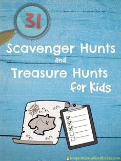 Check out this collection of 31 Scavenger Hunts and Treasure Hunts for Kids! Ideas for a variety of ages from toddlers on up.