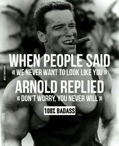 Arnold #motivation