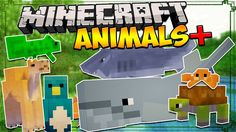 Minecraft Mods: ANIMALS+ MOD - Sharks, Whales, Lizards, and MORE! (Minecraft Mod Showcase) - YouTube