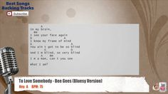 To Love Somebody - Bee Gees (Bluesy Version) Vocal Backing Track with sc...