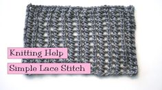 Fancy Stitch Combo - Lace Stitch using Lion Brand's LB Collection