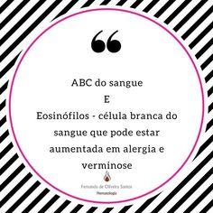 Série ABC do sangue! Cada dia uma letra e um assunto! #fernandahemato #sangue #hematologia #eosinofilos #verminose #alergia