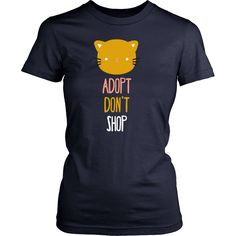Adopt don't shop cat Animal Rescue T Shirt