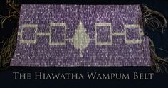 OUR BELT!!   The Aionwá:tha (Hiawatha) Wampum Belt symbolizes the founding of the Iroquois Confederacy.
