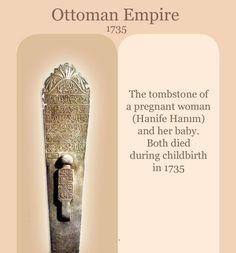 Osmanlı'da hamile iken ölen Hanife Hanım ve bebeğinin birlikte hazırlanan mezar taşı, 1735