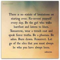 Reinvent yourself. Everyday.