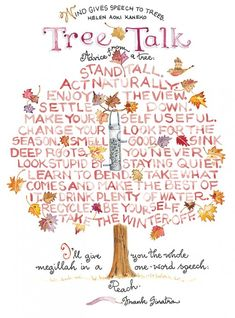 Words to live by.  great quotes.  positive. tree talk (from Susan Branch)