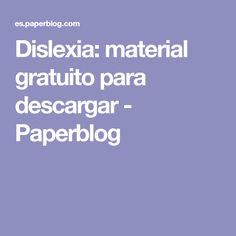 Dislexia: material gratuito para descargar - Paperblog Dyslexia, Parenting, Reading, Beagle Dog, Bingo, Spanish, Special Education, Speech Therapy, 5 Years