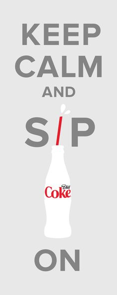 Now that's a motivational poster we would hang on our wall! | Diet Coke