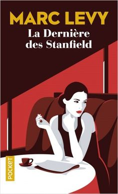 La dernière des Stanfield, Marc Levy, v. 444 pages Pdf Book, Friends Show, Best Friends, Marc Lévy, Importance Of Library, Recorded Books, Online Library, Romans, Book Lovers