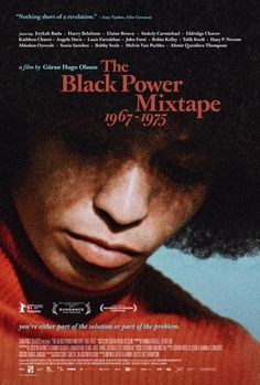 HipHop meets The Civil Rights Era! Score by Questlove? featuring new interviews by Questo, Talib Kweli and Erykah Badu. with interviews by Angela Davis, Bobby Seale, Huey P. Newton, Stokely Carmichael and Kathleen Cleaver Hiroshima, Black Power Mixtape, Stokely Carmichael, Bobby Seale, Harry Belafonte, Angela Davis, Black Panther Party, Branding, Civil Rights Movement