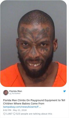 20 Times Florida Man Did Something So Crazy We Had To Read The Headings Twice - Shenhuifu Florida Man Meme, Only In America, Man Page, What Have You Done, Crazy People, Strange People, Faux Brick, Cute Stories, Know Your Meme