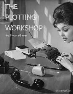 The Plotting Workshop eBook 101 Nights of Great Sex Edition!): Secret Sealed Seductions For Fun-Loving Couples Fiction Writing, Writing Advice, Writing Help, Writing A Book, Writing Ideas, Alternative Education, Writer Tips, Character And Setting, Writers Notebook