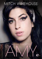 Meine Tochter Amy - Mitch Winehouse