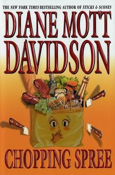 Chopping Spree (A Goldy Bear Culinary Mystery, #11) by Diane Mott Davidson.  Click on the green Libraries button to find this in a library near you!
