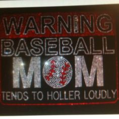 For all the baseball Moms!