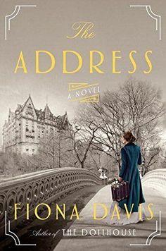 The Address: A Novel by Fiona Davis