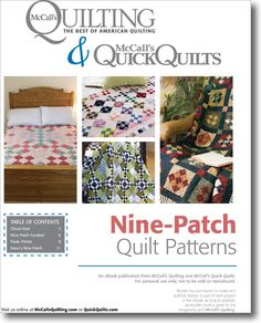 Free Quilt Patterns! Nine-Patch Quilt Patterns in one simple download from McCall's Quilting. Get them today!