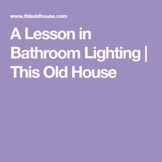 Bathroom Lighting Guide: Shower and Vanity Lighting Best Bathroom Vanities, Hall Bathroom, Bathroom Ideas, Master Bathrooms, Bath Ideas, Bathroom Remodeling, Shower Lighting, Bathroom Vanity Lighting, Shower Remodel