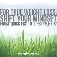 For TRUE weight loss, shift your mindset from 'quick fix' to 'lifestyle fix' #healthythenewnormal #insideout #fitwife4life #healthylifestyle #bridaliciousbootcamp #7habits @fitwife4life