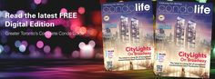 Read the latest edition of Condo Life, online free with the link below! Start condo-finding with our builder ads, maps & detailed amenity charts. Find it fast on your smartphone or tablet with our free new condo finder app, New Home & Condo Hunter! (https://itunes.apple.com/…/new-home-condo-hunt…/id918497593…) http://digital.condolifemag.com/2015/April/?1